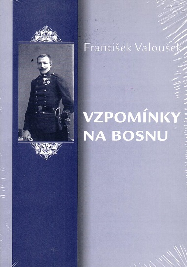Vzpomínky na Bosnu - František Valoušek