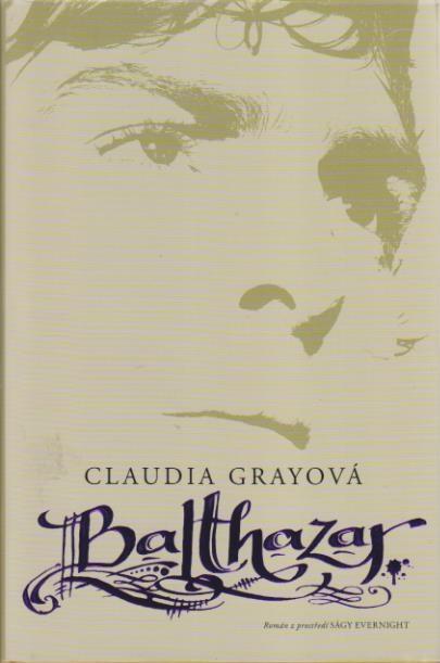 Balthazar - Claudia Grayová