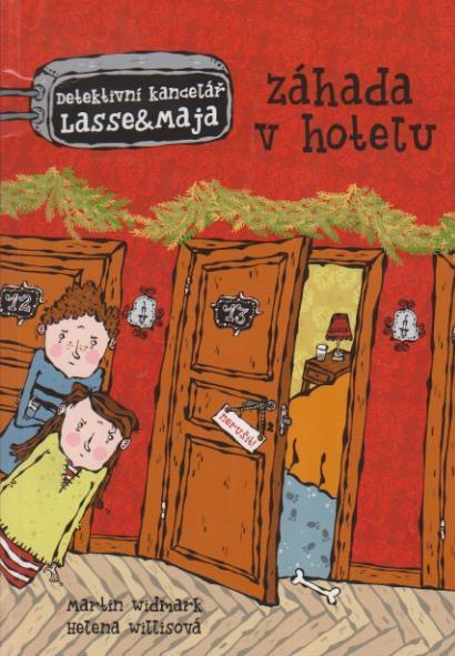 Záhada v hotelu ( Detektivní kancelář Lasse & Maja) - M. Widmark, H. Willisová