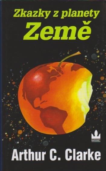 Zkazky z planety země - Artur C.Clarke