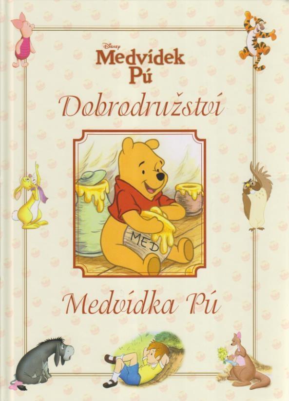 Medvídek Pú - Dobrodružství Medvídka Pú