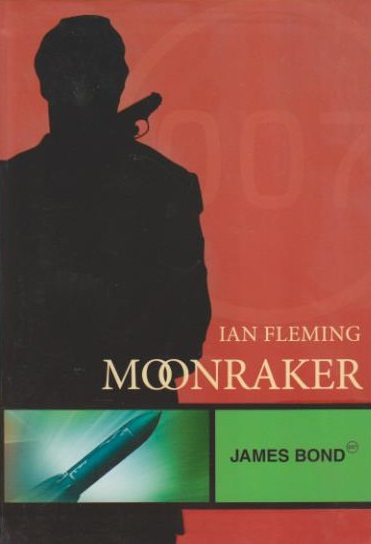 Moonraker James Bond - Ian Fleming