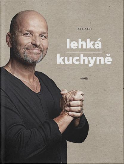 Lehká kuchyně - Zdeněk Pohlreich