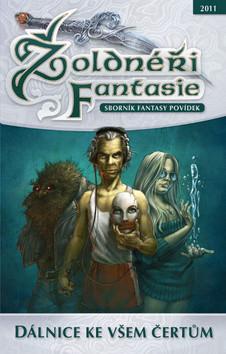 Žoldnéři Fantasie - Dálnice ke všem čertům