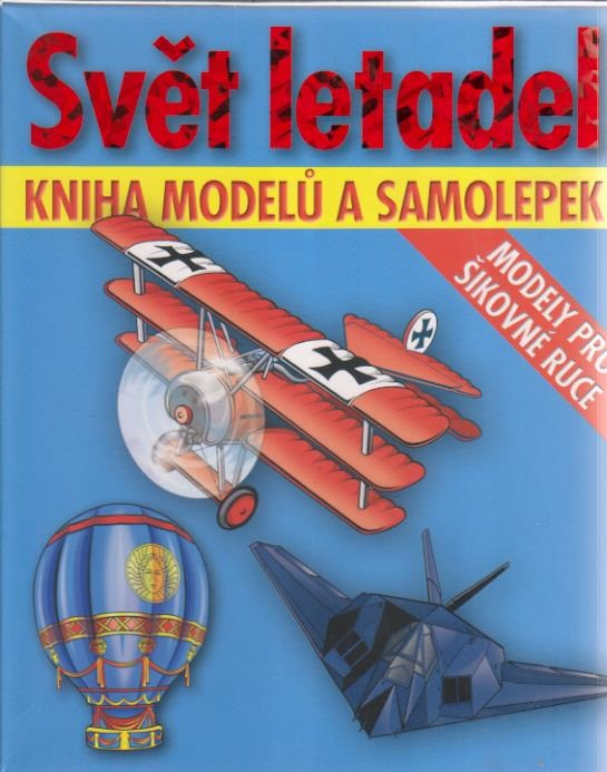 Svět letadel - Kniha modelů a samolepek