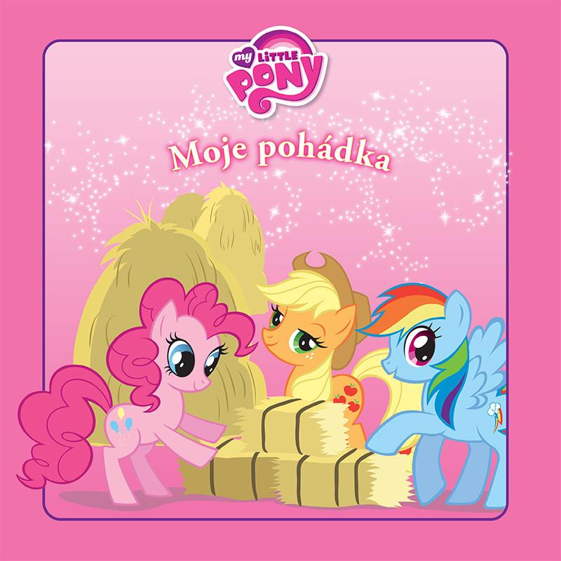 My Little Pony - moje pohádka