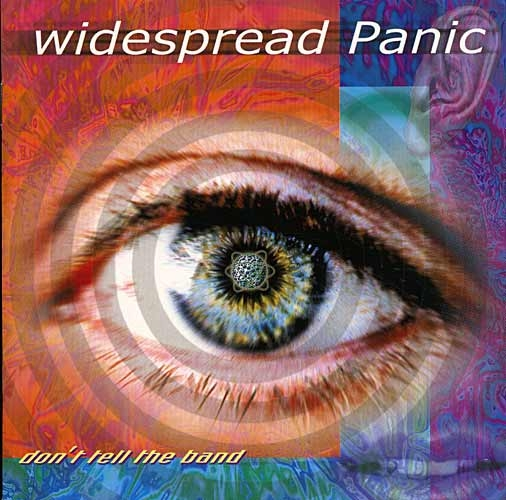 CD - Widespread Panic: Don´t Tell The Band