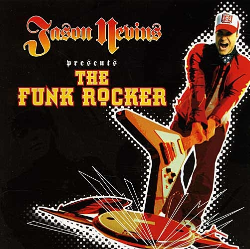 CD - Jason Nevins: The Funk Rocker
