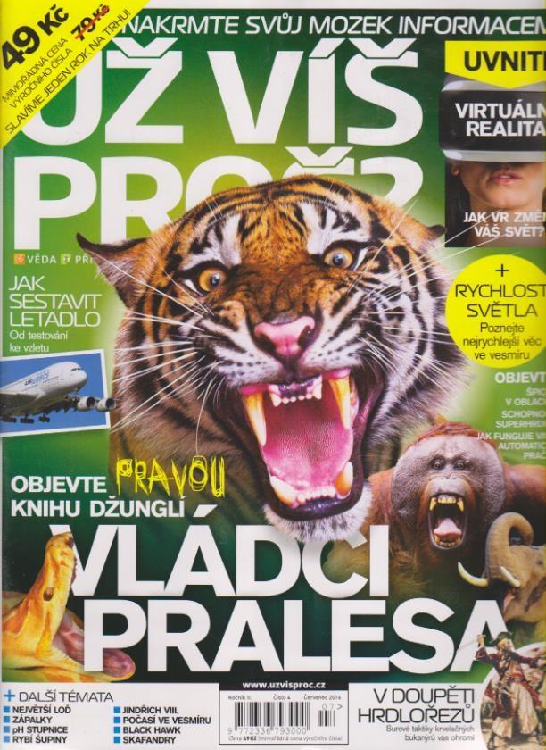 Už víš proč? Červenec 2016 - číslo 4 - Vládci pralesa