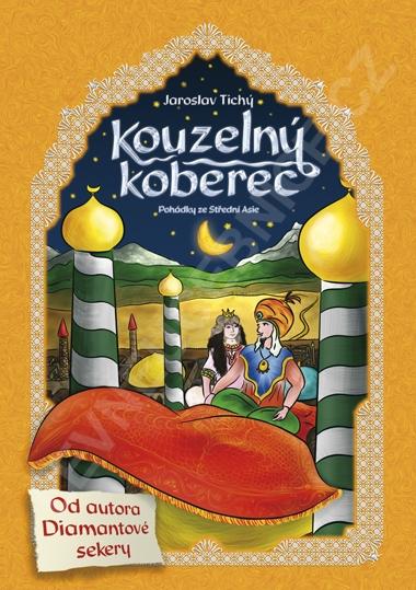 Kouzelný koberec - pohádky ze Střední Asie