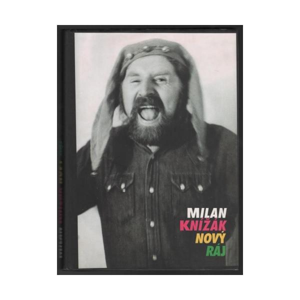 Milan Knížák Nový ráj