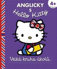 Anglicky s Hello Kitty Velká kniha úkolů 4+