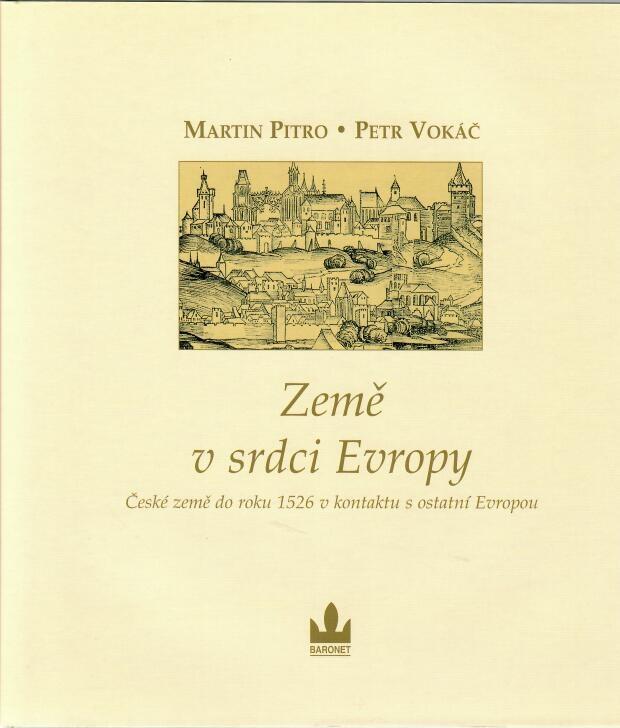 Země v srdci Evropy - Martin Pitro, Petr Vokáč