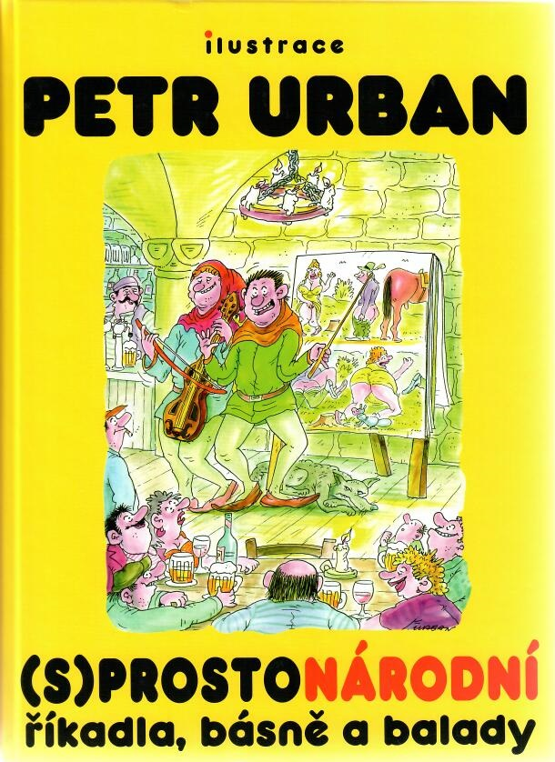 Petr Urban - (s)prostonárodní říkadla, básně a balady