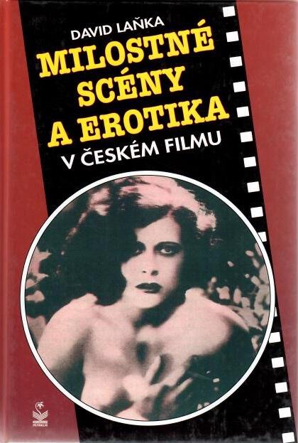 Milostné scény a erotika v českém filmu - David Laňka
