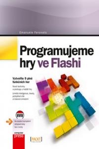 Programujeme hry ve Flashi - Emanuele Feronato