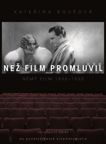 Než film promluvil - Kateřina Boušová