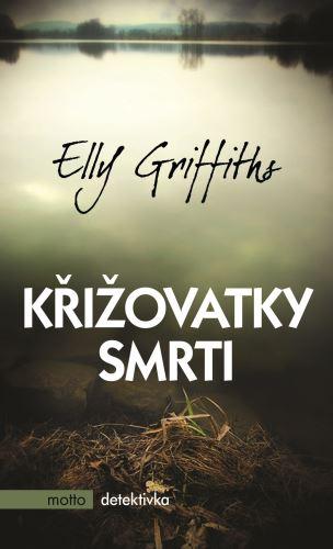 Křižovatky smtri - Elly Griffiths