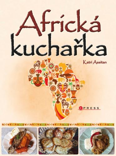 Africká kuchařka - Katri Assitan