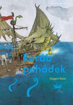 Koráb pohádek - Eduard Bass