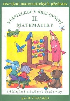 S pastelkou v království matematiky II. - Jana Remišová
