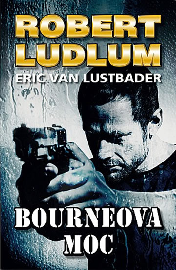 Bourneova moc - Ludlum Robert, Van Lustbader Eric