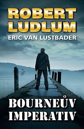 Bourneův imperativ - Ludlum Robert, Van Lustbader Eric