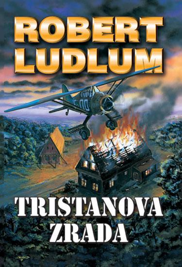 Tristanova zrada - 2. vydání - Ludlum Robert