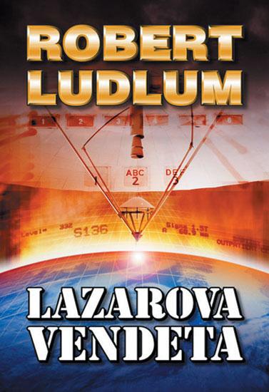 Lazarova vendeta - 2. vydání - Ludlum Robert