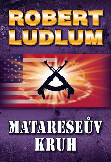 Matareseův kruh - 2. vydání - Ludlum Robert