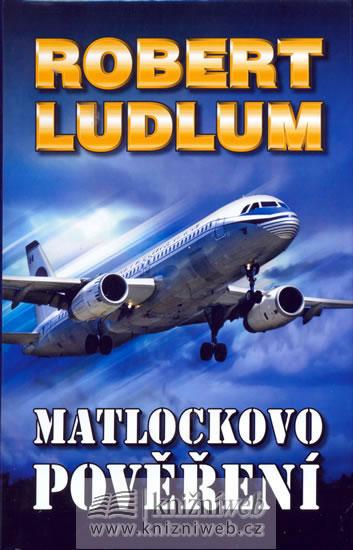 Matlockovo pověření - 2. vydání - Ludlum Robert