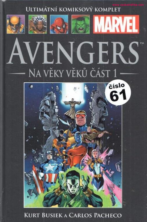 Ultimátní komiksový komplet 61 - Avengers Na věky věků část 1
