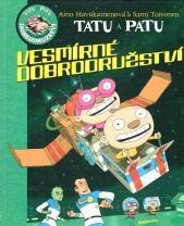 Tatu a Patu - Vesmírná dobrodružství - Sami Toivonen, Ajno Havukainen