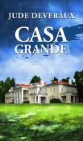 Casa Grande - Jude Deveraux