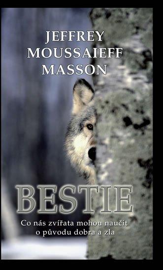 Bestie - Jeffrey Moussaieff Masson