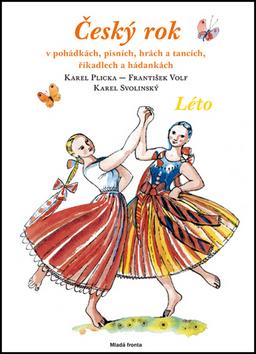 Český rok Léto - Karel Plicka