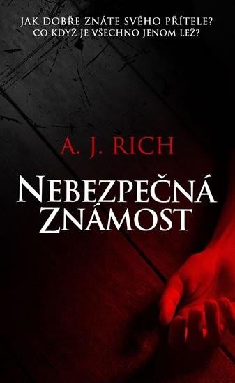 Nebezpečná známost - A.J. Rich