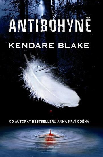 Antibohyně - Kandare Blake