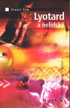 Lyotard a nelidské - Stuart Sim