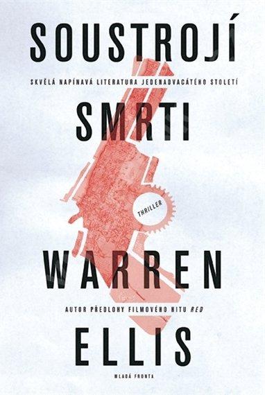 Soustrojí smrti - Warren Ellis