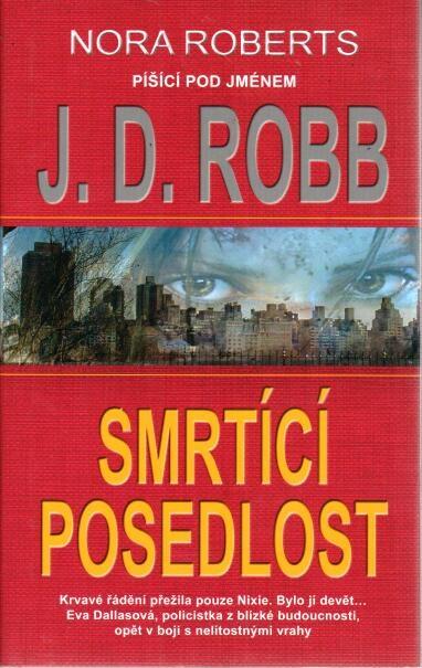 Smrtící posedlost - J.D. Robb