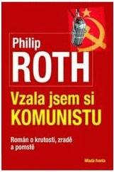 Vzala jsem si komunistu - Philip Roth