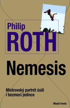 Nemesis  - Mistrovský portrét úsilí i bezmoci jedince - Philip Roth