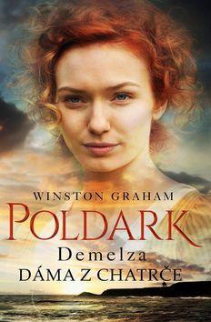 Poldark Demelza Dáma z chatrče - Winston Graham