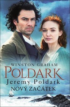 Poldark Jeremy Poldark Nový začátek - Winston Graham