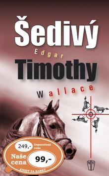 Šedivý Edgar Timothy