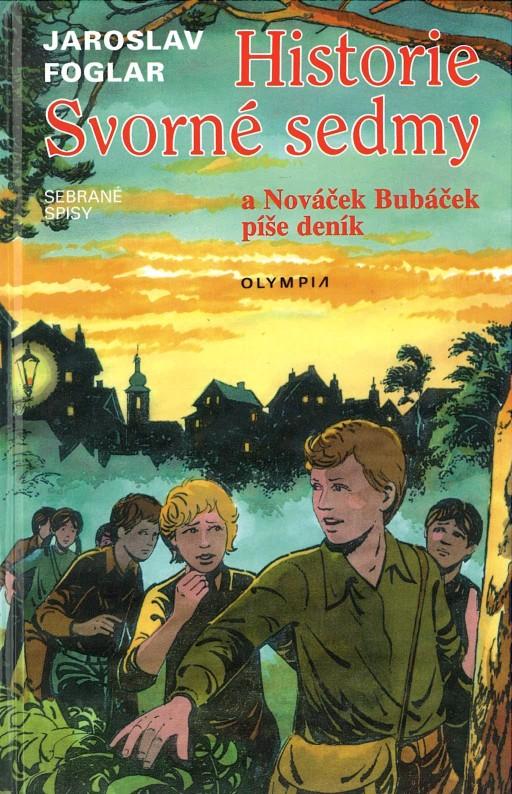 Historie Svorné sedmy a Nováček Bubáček píše deník - Jaroslav Foglar