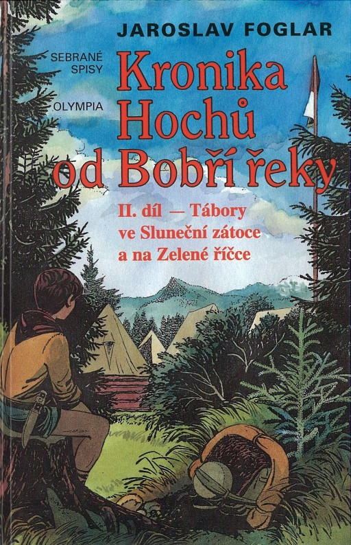 Kronika Hochů od Bobří řeky II.díl - Jaroslav Foglar