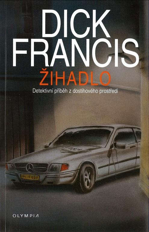 Žihadlo - Dick francis