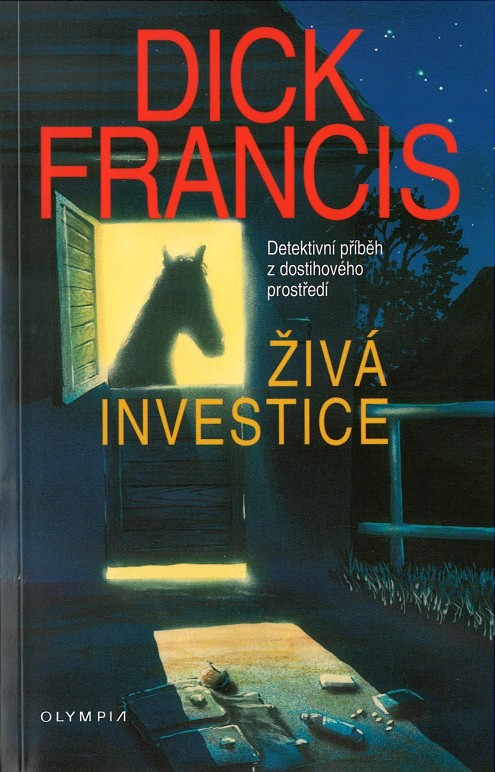 Živá investice - Dick Francis